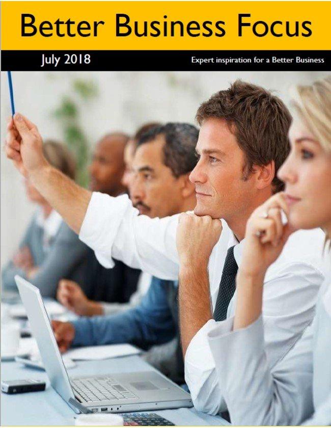 Better Business Focus July 2018