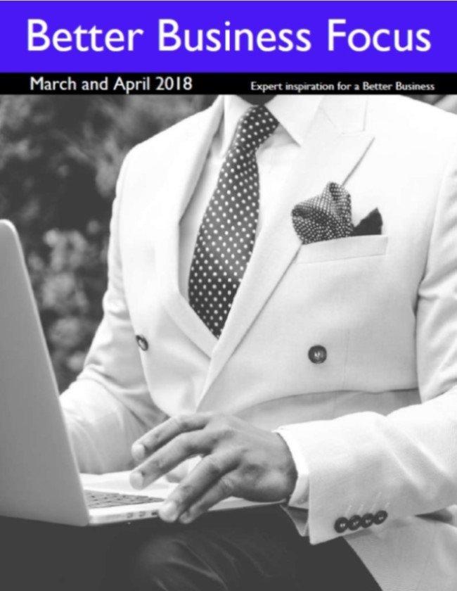 Better Business Focus March 2018